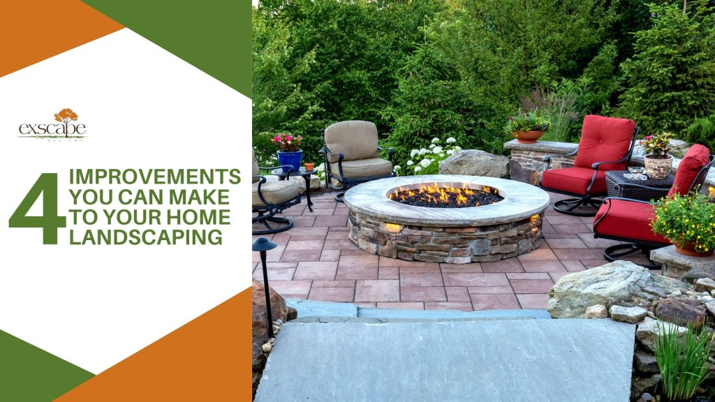4 Improvements You Can Make to Your Home Landscaping